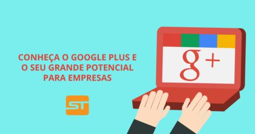 O Google Plus e o seu grande potencial para empresas