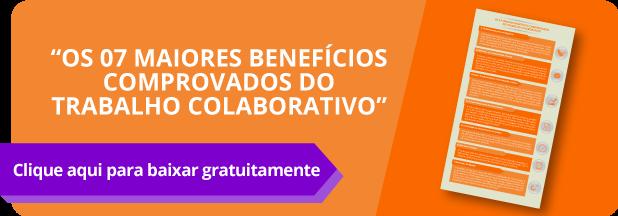 Conheça os 07 benefícios do trabalho colaborativo