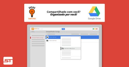 Google Drive: Compartilhado com você? Organizado por você!