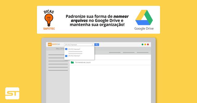 Google Drive:  Padronize sua forma de nomear arquivos