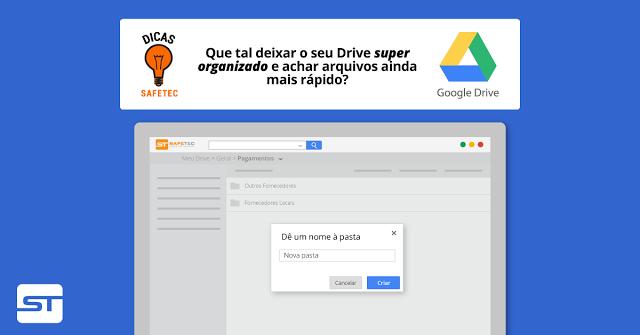 Google Drive: Organize seu Drive de forma incrível e ache arquivos ainda mais rápido