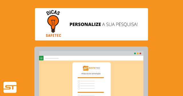 Google Formulário: Personalize a sua pesquisa!