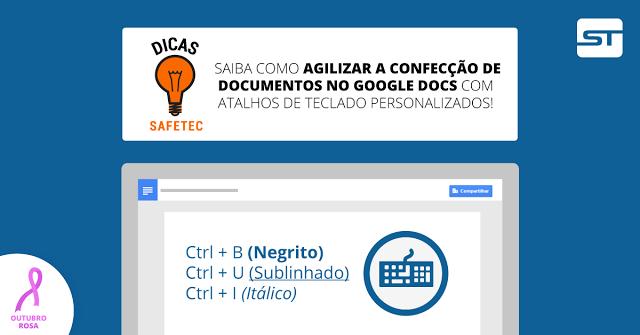 Google Docs: Como otimizar seu trabalho com atalhos personalizados | Dica SAFETEC