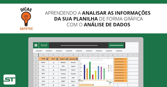 EXCEL: Aprendendo a analisar as informações da sua planilha de forma gráfica com o ANÁLISE DE DADOS. | Dicas SAFETEC