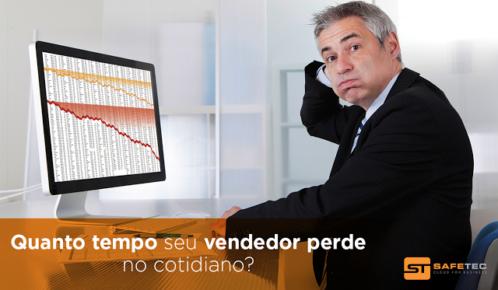 Quanto tempo seu vendedor perde no cotidiano?