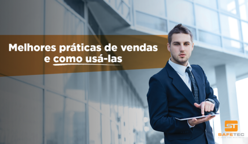 Desvendando as boas práticas de vendas e como usá-las