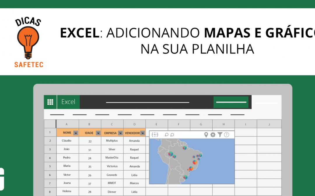 Excel: Adicionando mapas e gráficos na sua planilha | DIcas SAFETEC