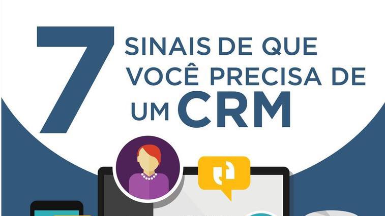 [Infográfico] 7 sinais de que você precisa de um CRM
