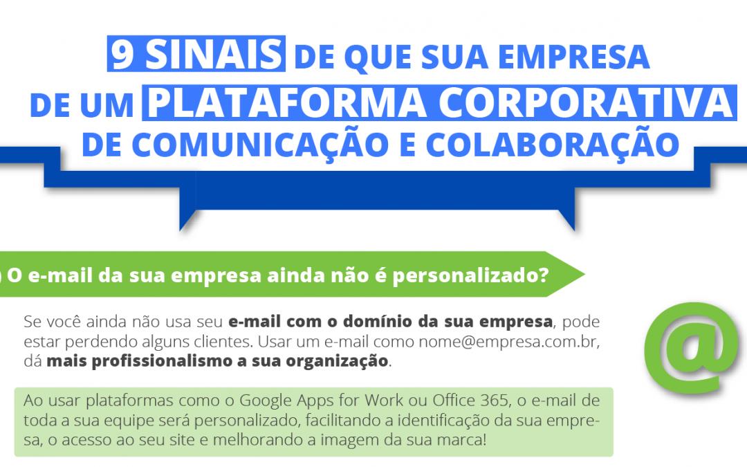 [Infográfico] 9 sinais de que sua empresa precisa de uma plataforma corporativa de comunicação e colaboração
