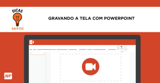 Gravando a tela do seu computador com o PowerPoint