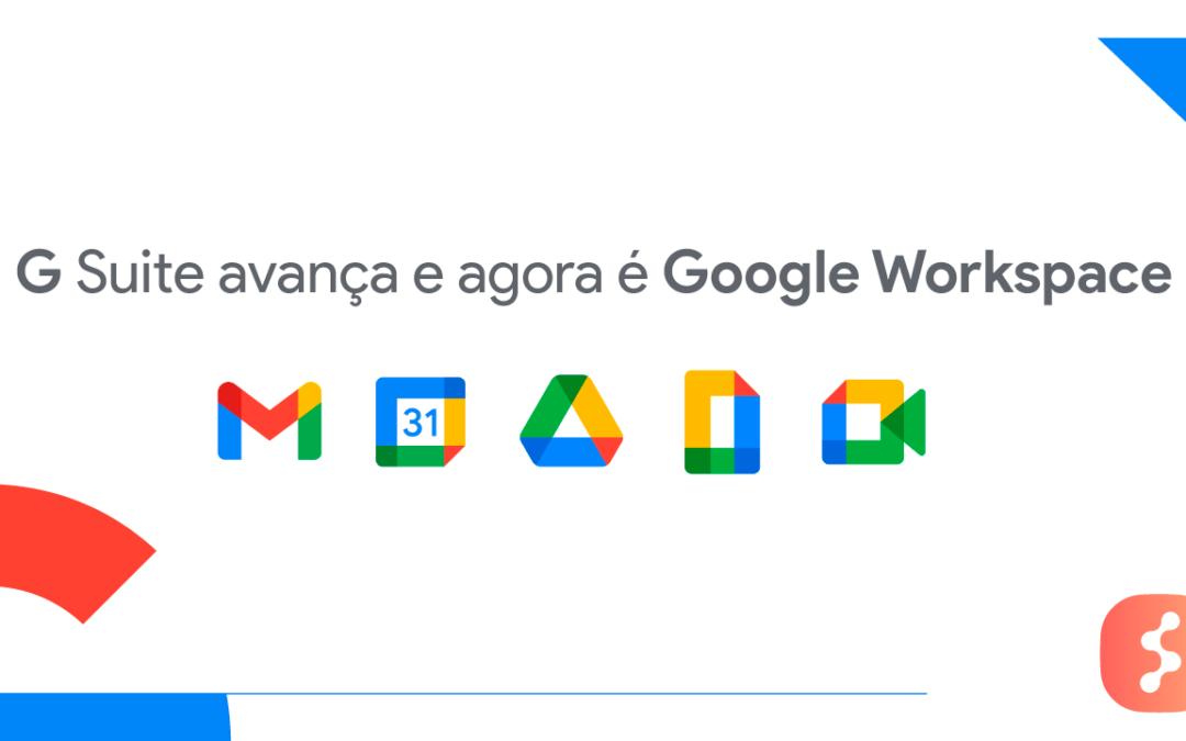 G Suite avança e agora é Google Workspace